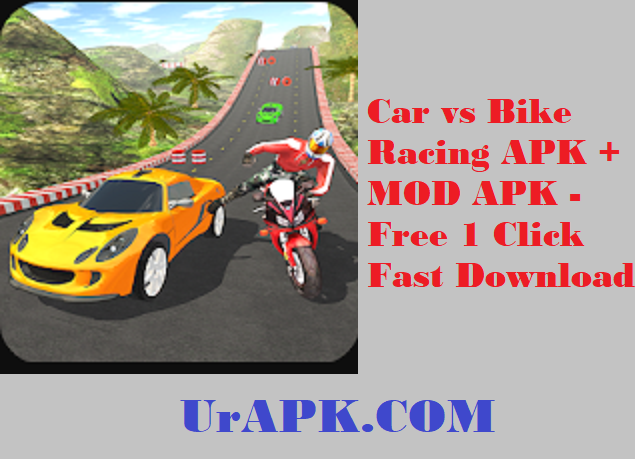 Car vs Bike Racing MOD APK