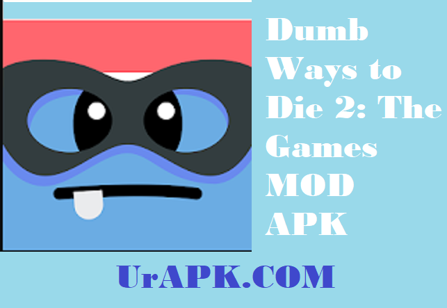 Dumb Ways to Die 2: The Games MOD APK