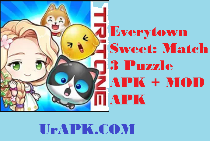 Everytown Sweet: Match 3 Puzzle APK