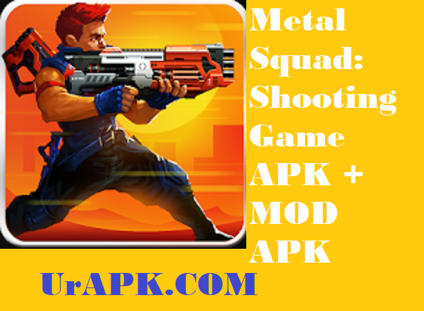 Metal Squad: Shooting Game APK